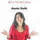 Annie Oeth – Author of Because I Said So: Life in The Mom Zone