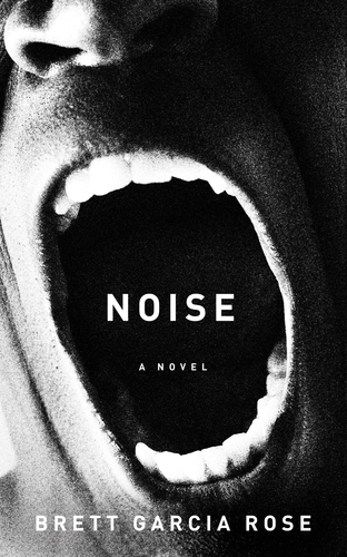 noise by Brett Garcia Rose book cover