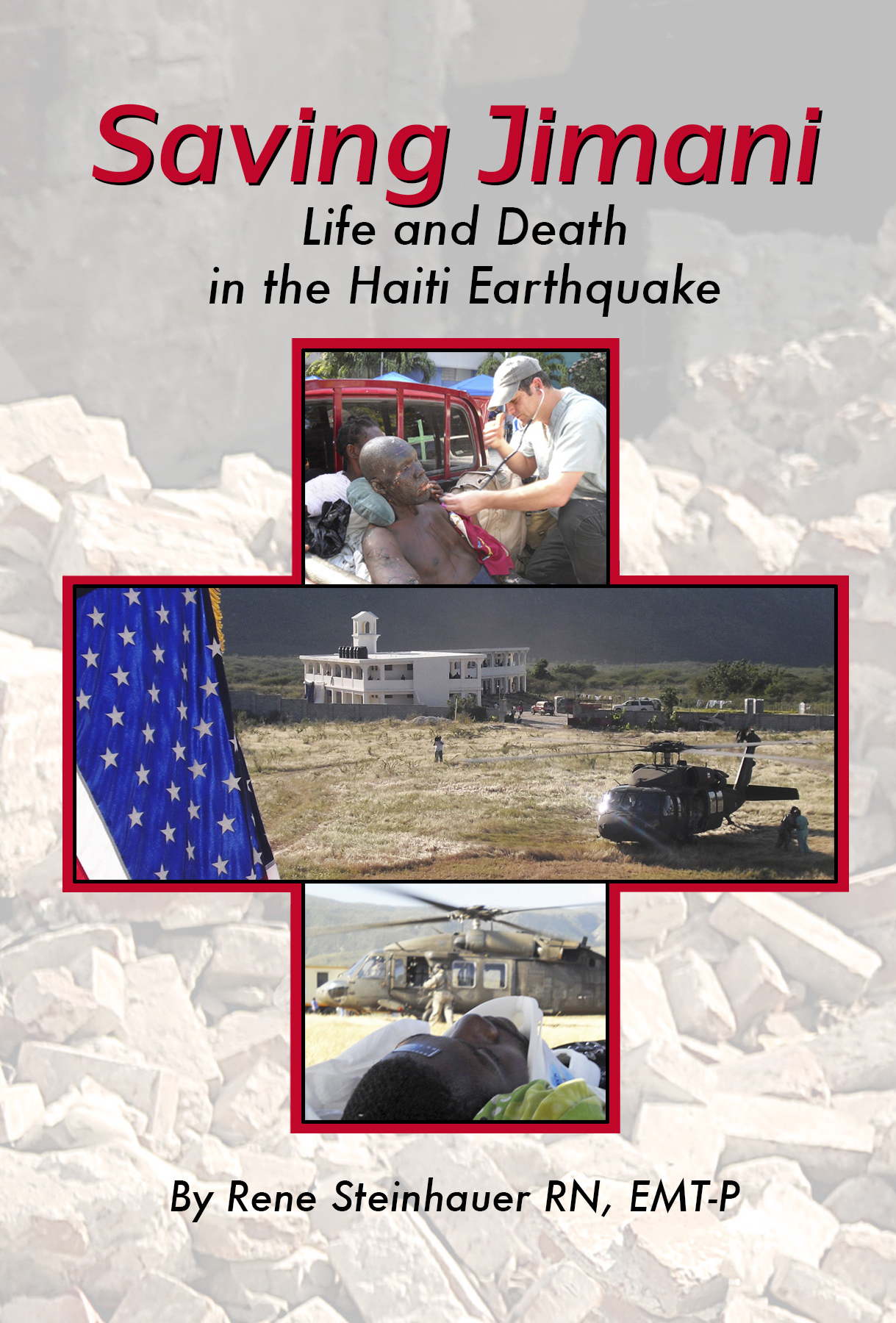 Saving Jimani: Life and Death in the Haiti Earthquake