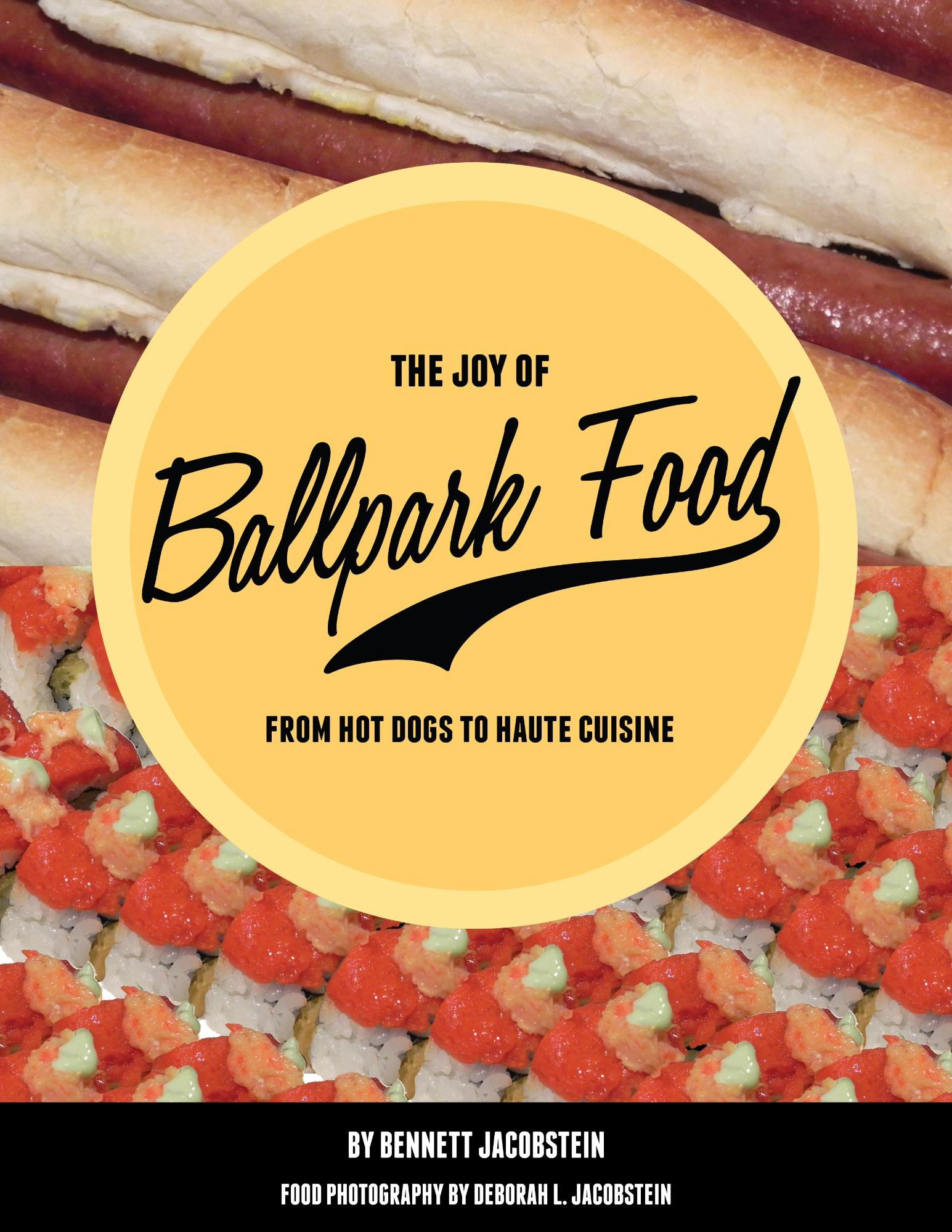 The Joy of Ballpark Food Book Cover