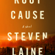 Steven Laine – Author of Root Cause